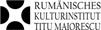 """Rumänisches Kulturinstitut """"Titu Maiorescu"""" Berlin"""
